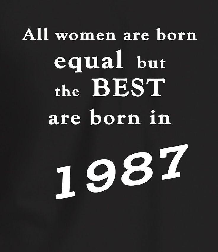 Best Women Are Born In 1989