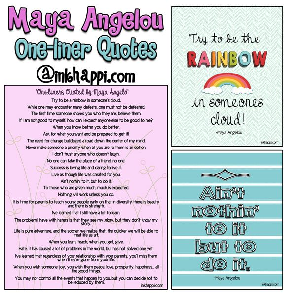 One-liner quotes and inspiration from Maya Angelo as well as free printables.