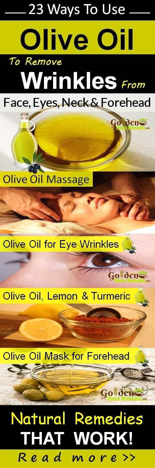 Olive Oil for Wrinkles Treatment: On Face, Eye Wrinkles, Forehead, Neck Wrinkles. 23 Effective Home Remedies to Get Rid of Wrinkles Fast. How To Get Rid Of Wrinkles Overnight? Using olive oil to remove wrinkles is one of the best remedy. Olive oil softens the skin, contributes to moisture retention and preserves the resilience and elasticity. This process eliminates the dead skin cells along with tightening the sagged skin. Read More...