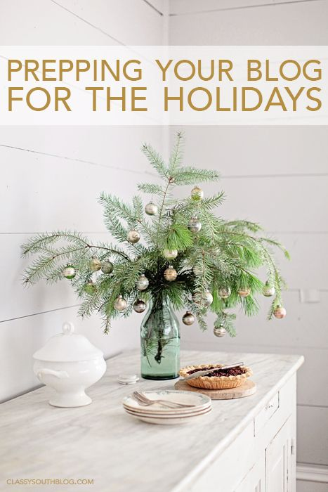 Prepping Your Blog For The Holidays   Blog Tips