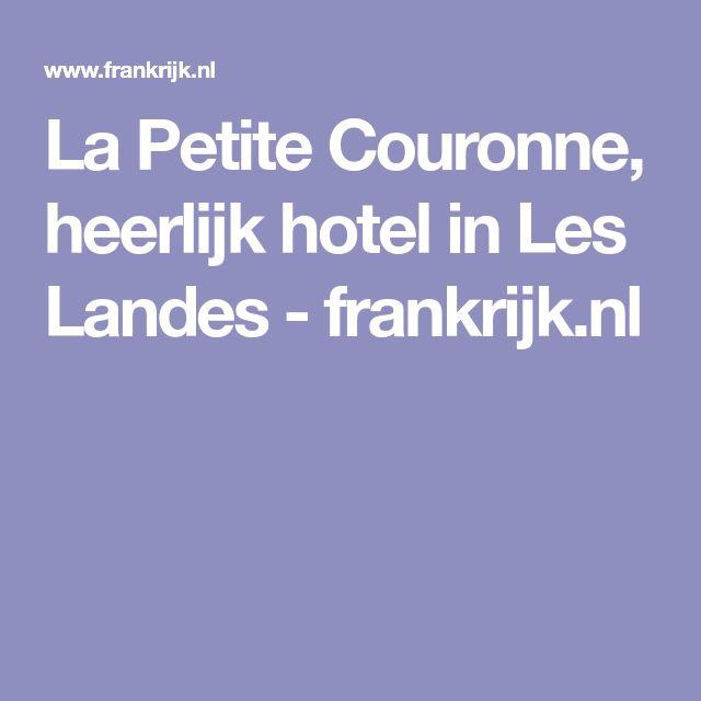 La Petite Couronne, heerlijk hotel in Les Landes - frankrijk.nl