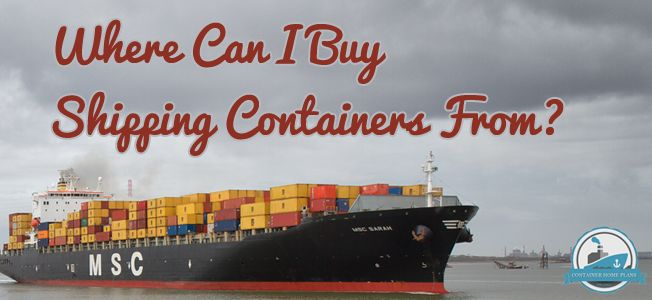 Where Can I Buy Shipping Containers From Blog Cover