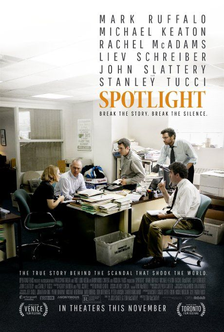 Spotlight: the true story about the Boston Globe reporters who uncovered the abuse scandal in Boston. Very powerful movie.