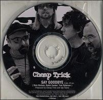 "For Sale - Cheap Trick Say Goodbye - No Insert Japan Promo  CD single (CD5 / 5"") - See this and 250,000 other rare & vintage vinyl records, singles, LPs & CDs at http://eil.com"