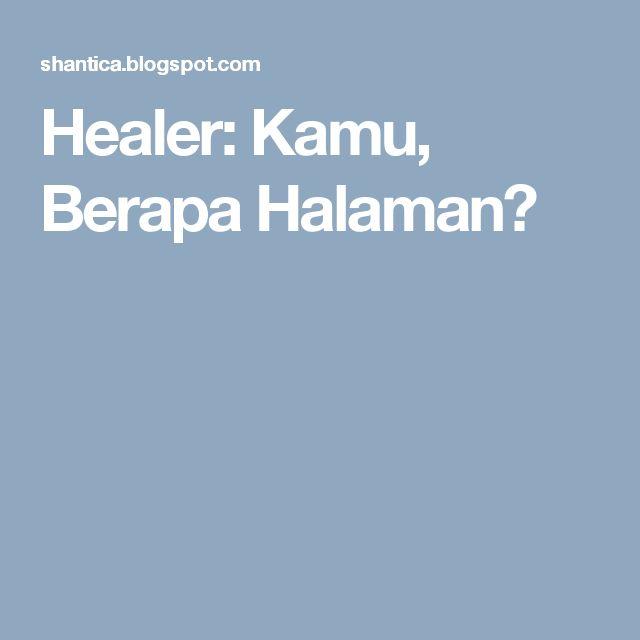 Healer: Kamu, Berapa Halaman?