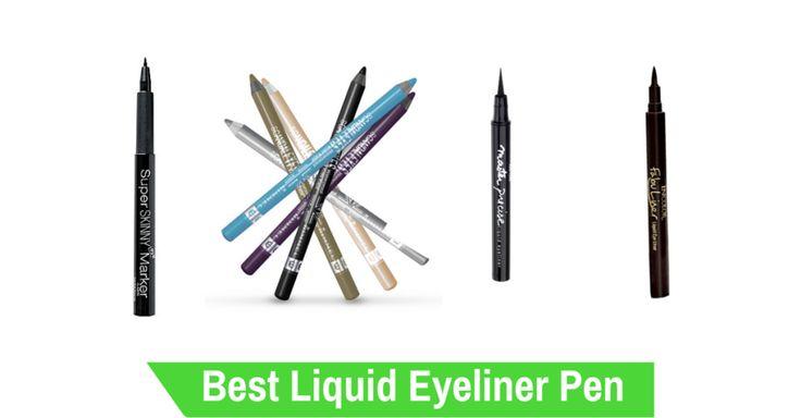 Best Liquid Eyeliner Pen