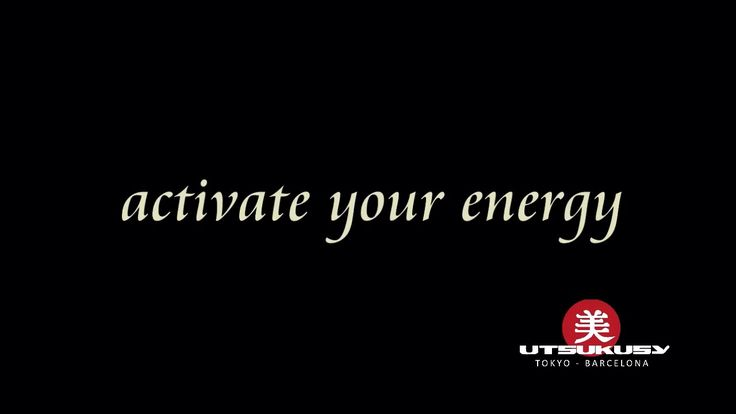 Activate your energy