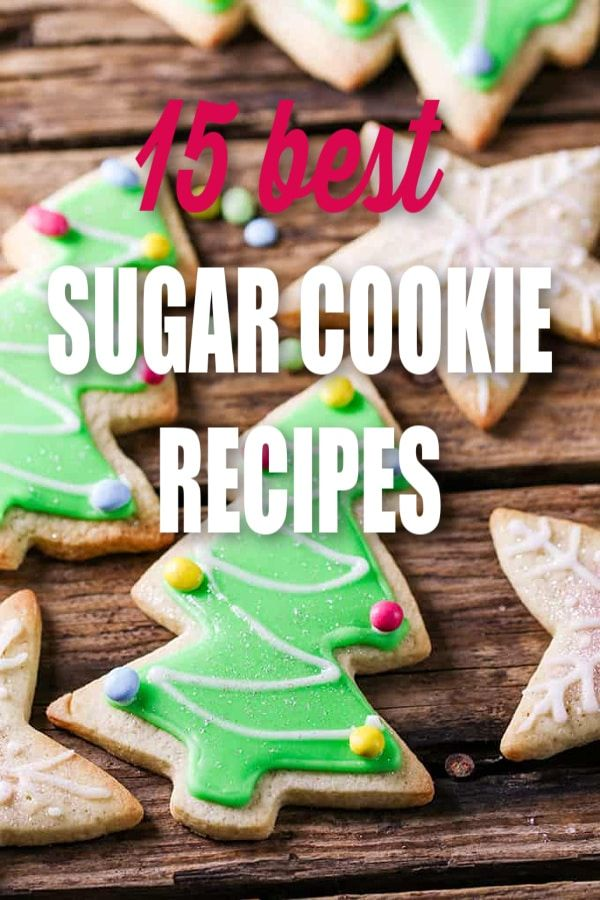 A roundup of 15 of the best easy homemade Christmas sugar cookies