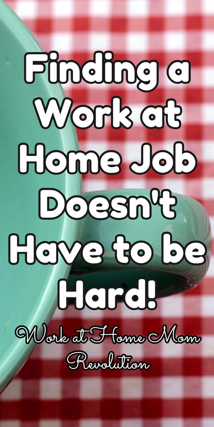 Finding a  Work at Home Job  Doesn't Have to be Hard! Flexjobs hand-screens all its jobs to guarantee they are 100% legitimate! If you  want to find a work from home job the easy, stress-free way, then you should consider FlexJobs! I highly recommend them! Work at Home Mom Revolution