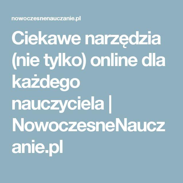 Ciekawe narzędzia (nie tylko) online dla każdego nauczyciela   NowoczesneNauczanie.pl