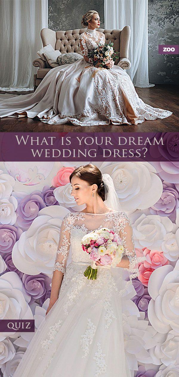 What Is Your Dream Wedding Dress Quiz Wedding Dress Quiz Dream Wedding Dresses Illusion Wedding Dress