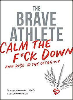 Remember Lelsey's epic interview on the TRS Triathlon podcast? Here's her new book, The Brave Athlete: Calm the F*ck Down and Rise to the Occasion: Simon Marshall PhD, Lesley Paterson: {affiliate link}