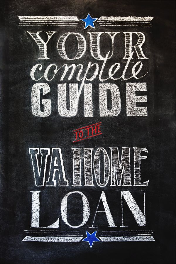 Your Complete Guide to the VA Home Loan