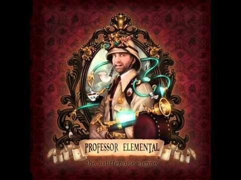 Steam Powered - Professor Elemental featuring Jon Clark