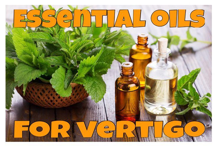 Essentials oils for vertigo (dizziness)