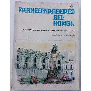 Paraíso del Libro Usado: Francotiradores del Humor, combatieron el marxismo...