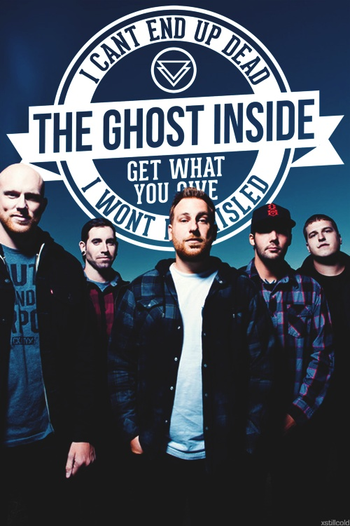 THE GHOST INSIDE. Only the strong will survive!
