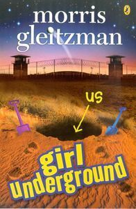 Girl Underground by Morris Gleitzman. Can be read as a companion book to Boy Overboard.