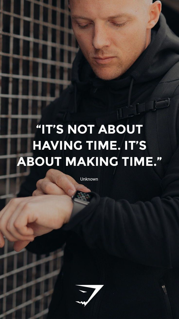 """""""It's not about having time. It's about making time"""" – Unknown. #Gymshark #Quote…"""