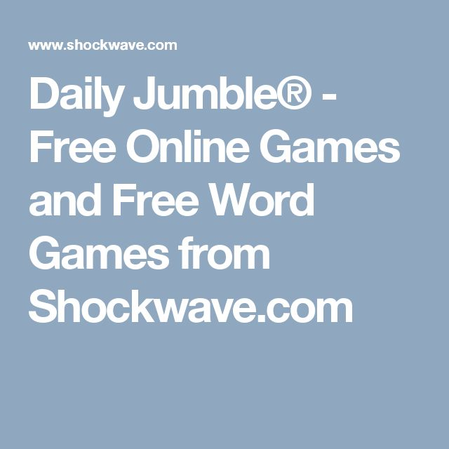 Daily Jumble® - Free Online Games and Free Word Games from Shockwave.com