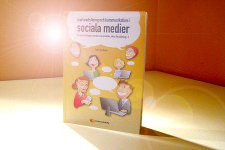 Sveriges första bok om sociala medier: Marknadsföring och kommunikation i sociala medier. Utgiven av Kreafon 2009