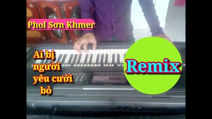 PROM OUY OUN KA | NHẠC SÓNG KHMER REMIX | ORGAN MUSIC VIDEO | PHOL SƠN K...