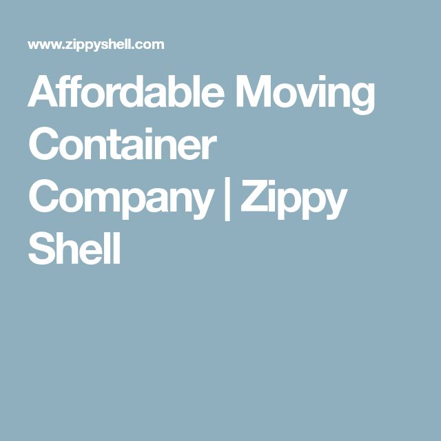 Affordable Moving Container Company | Zippy Shell