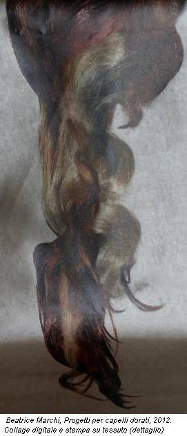 Beatrice Marchi, Progetti per capelli dorati, 2012. Collage digitale e stampa su tessuto (dettaglio)