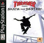 Thrasher Skate and Destroy Sony Playstation