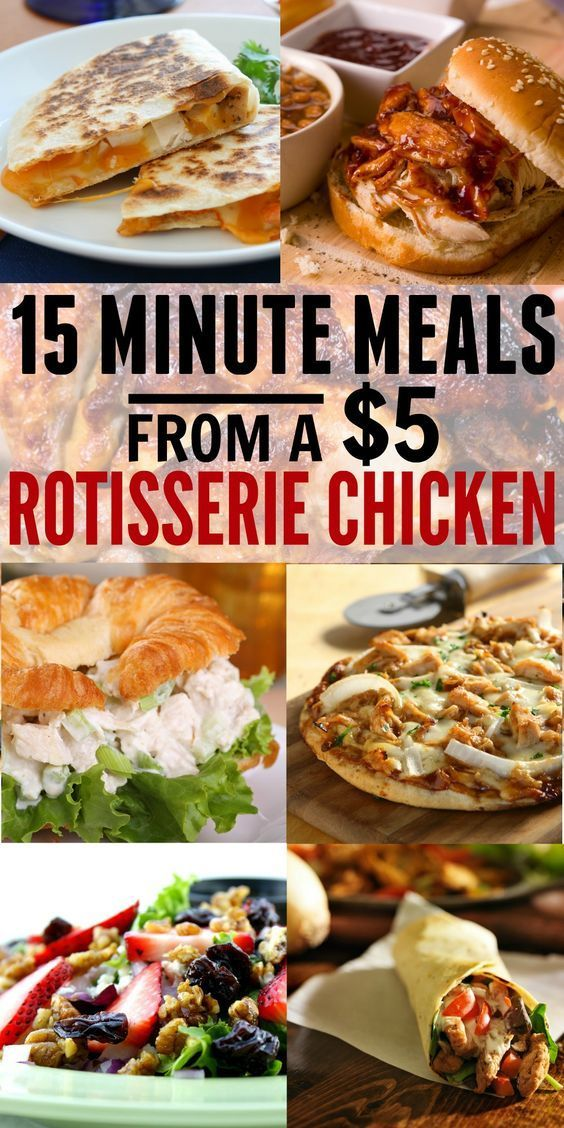 15 Minute Meals from Rotisserie Chicken. BEST LIST EVER. We've had 3 of these this week with one chicken!!! PLUS, we got the rotisserie chicken for $2.49 at Walmart with the half priced trick she gave! My husband's freaking out excited! I work late and we