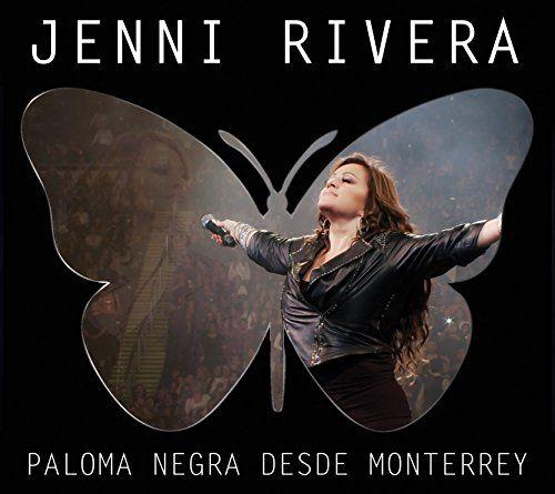 Jenni Rivera - Paloma Negra: Desde Monterrey