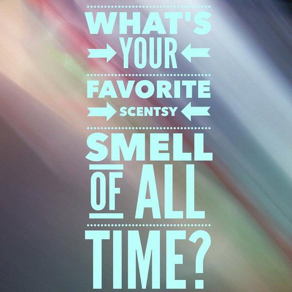What's your favorite Scentsy fragrance of ALL time??
