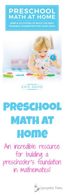 Preschool Math at Home by Kate Snow Hands-down, this book is the best  resource I've come across to build a preschooler's foundation in mathematics. Best of all, it's all achieved through play  - your little one will have the best time engaging in all of these simple activities with you!