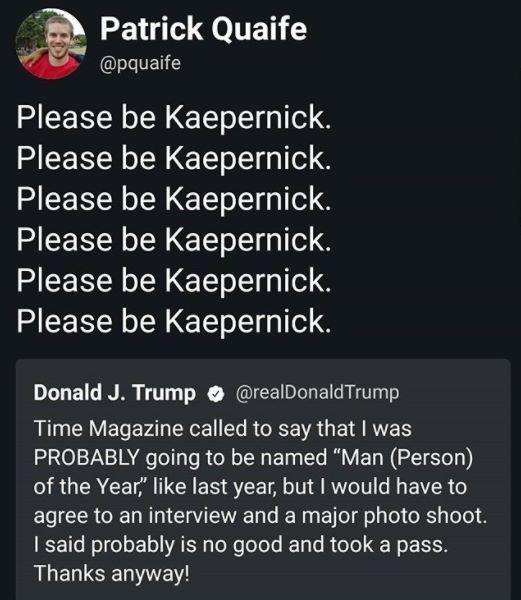 Please be Kaepernick.