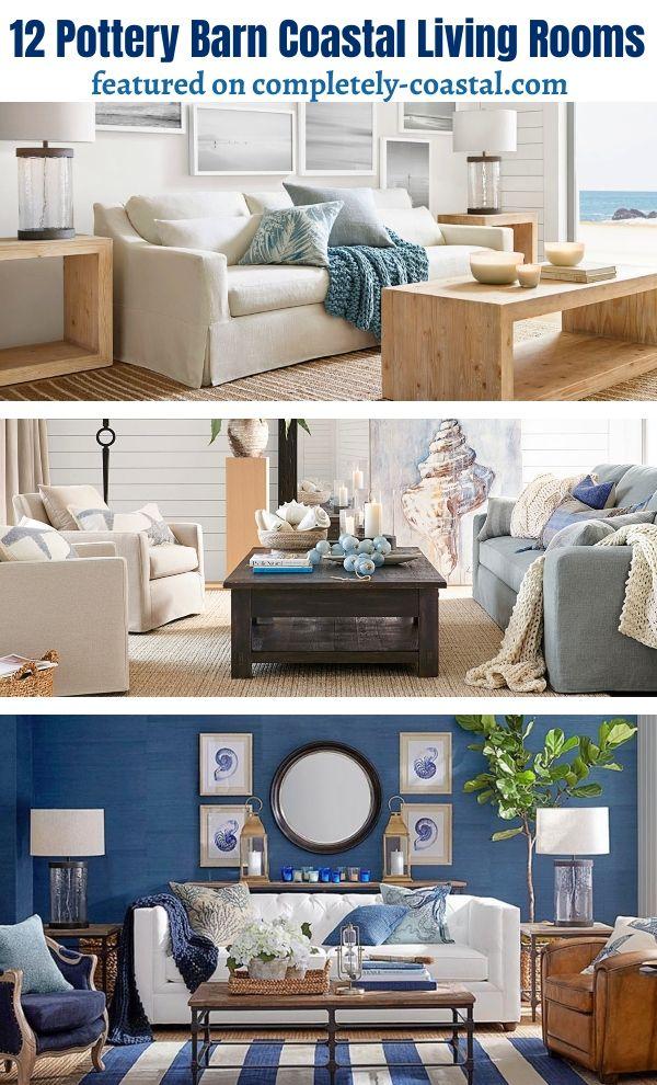 Coastal Nautical Living Room Design Decor Ideas From Pottery Barn Living Room Design Decor Coastal Living Rooms Living Room Decor Neutral