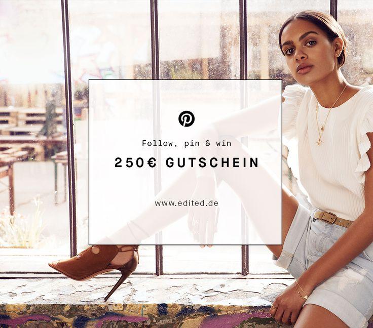 Follow, pin & win! Gewinne jetzt auf Pinterest einen 250€ Shopping-Gutschein für EDITED.de. Wie das geht? Folge EDITED auf Pinterest (www.pinterest.com/editedofficial), repinne diese Grafik und nutze #EDITEDlovesyou. Die Challenge läuft bis zum 15.07.2015. Hier geht's zu den Teilnahmebedingungen: ow.ly/LnIvR