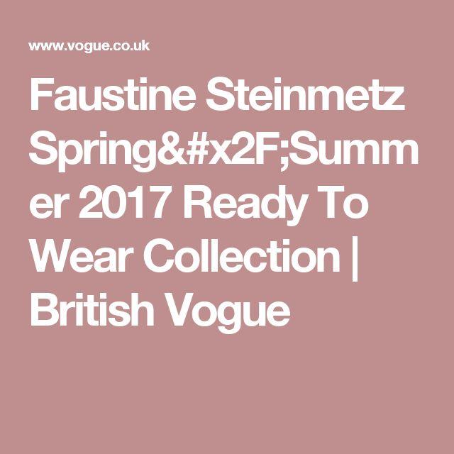Faustine Steinmetz Spring/Summer 2017 Ready To Wear Collection   British Vogue