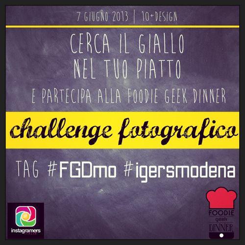 Instachallenge Modena, Foodie Geek Dinner - #FGDmo
