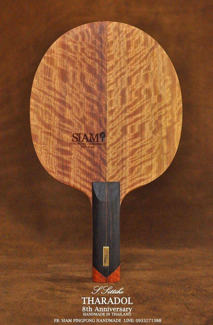 Siam Pingpong Handmade ,Tharadol collection blade