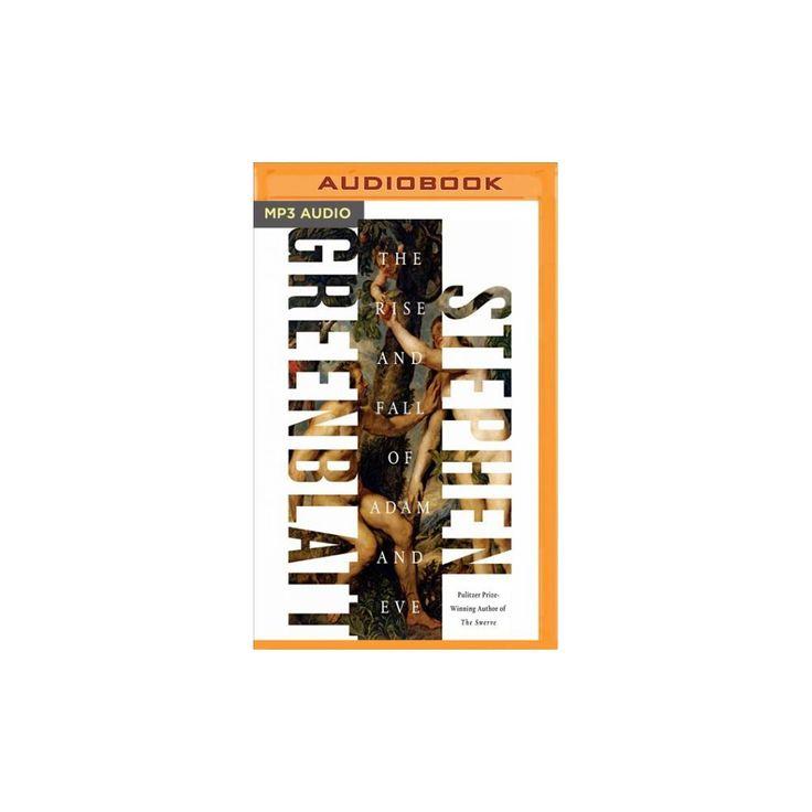 Rise and Fall of Adam and Eve (MP3-CD) (Stephen Greenblatt)