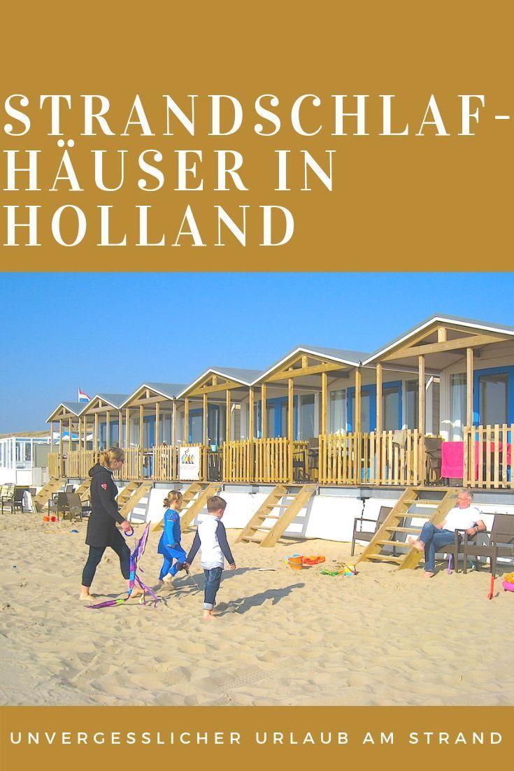 Von der Brandung geweckt – Strandschlafhäuser in Holland