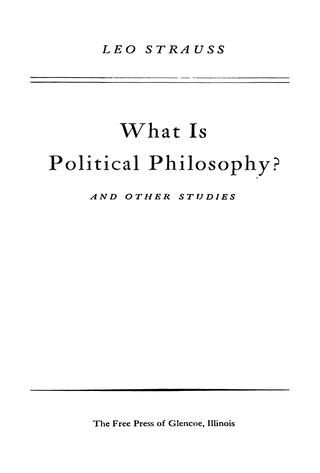 """Cover of """"Leo strauss ''what is political philosophy, & other studies'' [1959 integral]"""""""