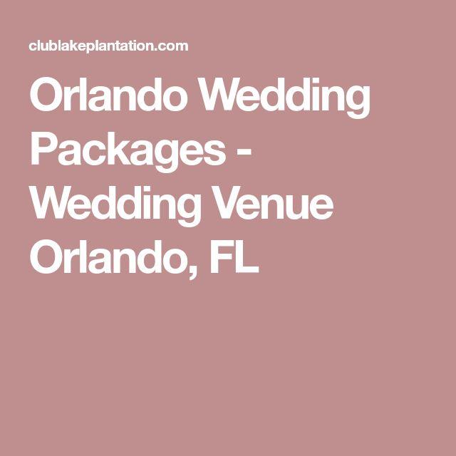 Orlando Wedding Packages - Wedding Venue Orlando, FL