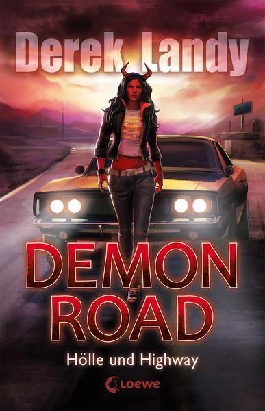 Demon Road – Bd. 1 Hölle und Highway
