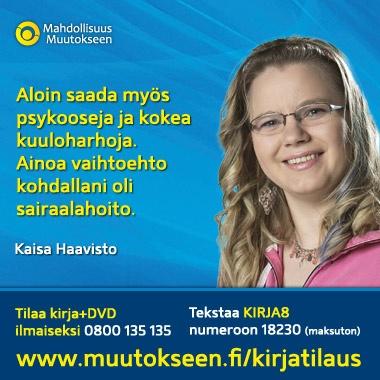 Itsetuhosta elämäniloon - Kaisa Haavisto    http://muutokseen.fi/haavisto