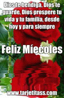 FELIZ MIÉRCOLES - Te deseo que llueva y truene bendiciones para tu vida, hoy y para siempre | Wallpapers - Imágenes, Fotos, Roses, Fondo de Pantalla