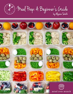 Head to http://mindovermunch.com/ebooks to purchase my brand new eBook, over 60 pages all about effectively prepping your meals for all types of people, including 25 meal prep recipes!