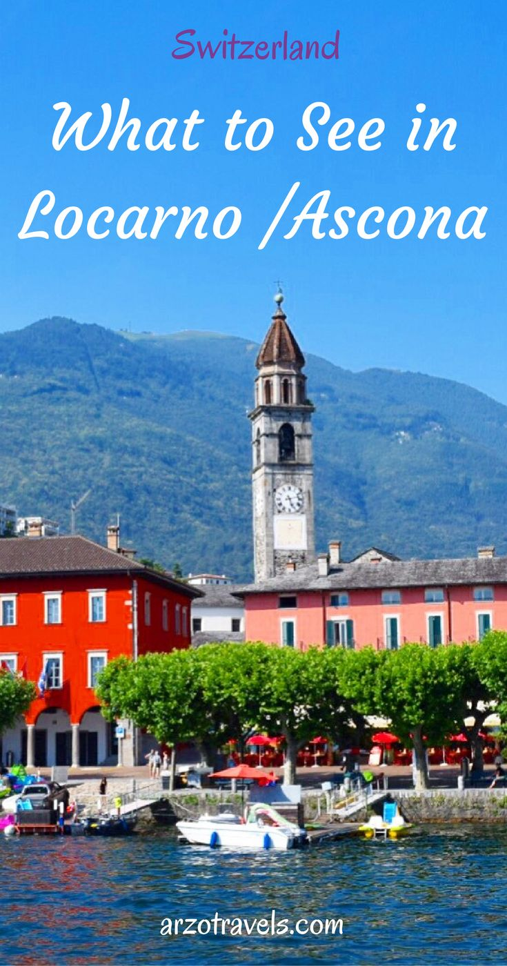 What to do and see in Ticino, Switzerland. Get travel information for Locarno / Ascona.