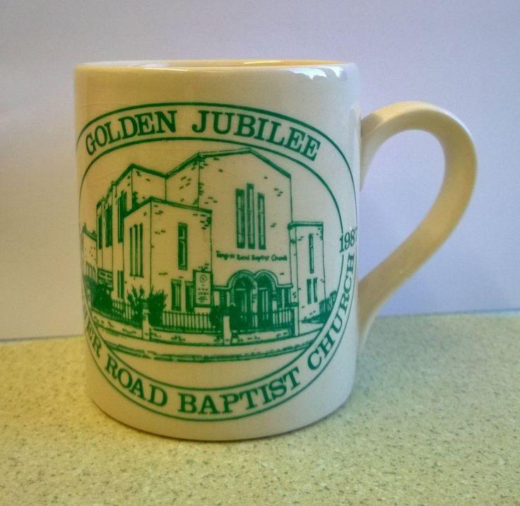 TANGIER ROAD BAPTIST CHURCH ( COPNOR PORTSMOUTH ) GOLDEN JUBILEE MUG 1937 - 1987