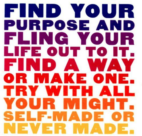 Find your purpose.: Words Of Wisdom, Life Motivation, Workout Motivation, Finding, True Words, Skinny Motivation, Daily Motivation, Weights Loss, Inspiration Quotes